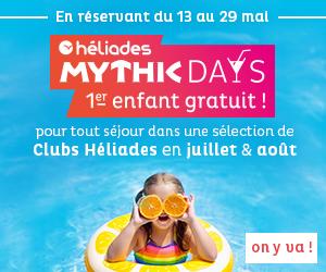 apt-deauville-300x250-heliades-mythic-days-premier-enfant-gratuit